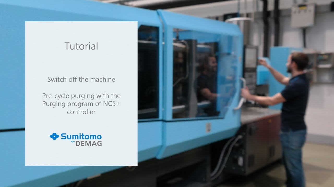 Tutorial Switch off the machine - pre cycle purging - Sumitomo (SHI) Demag
